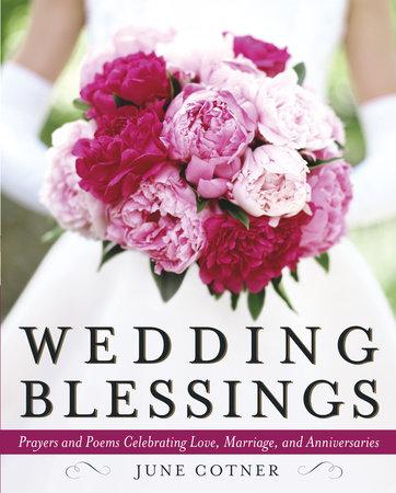 Wedding Blessings by June Cotner