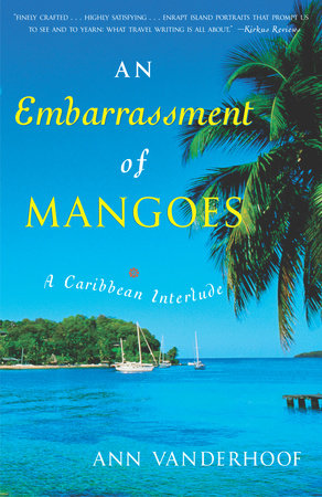 An Embarrassment of Mangoes