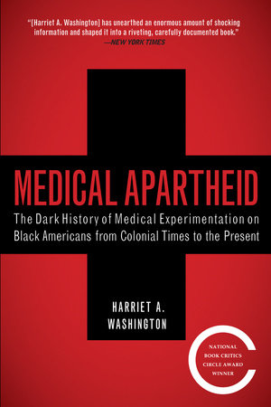 The cover of the book Medical Apartheid