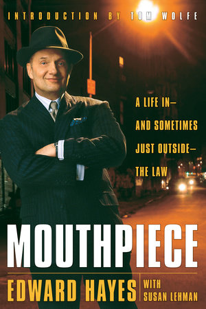 Mouthpiece by Edward Hayes and Susan Lehman