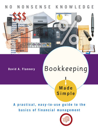 Bookkeeping Made Simple by David A. Flannery