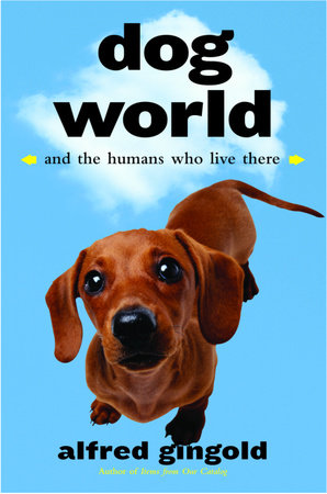 Dog World by Alfred Gingold