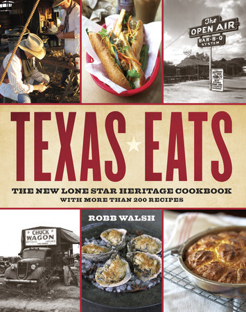 Texas Eats by Robb Walsh