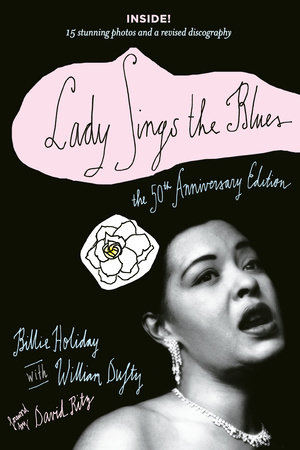 Lady Sings the Blues by Billie Holiday and William Dufty
