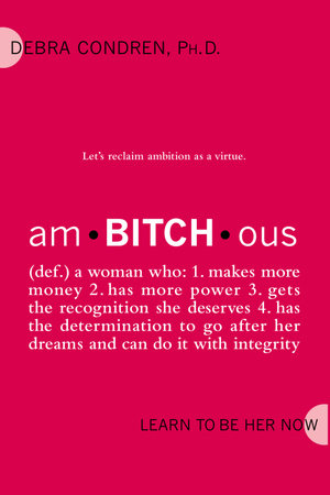 amBITCHous by Debra Condren