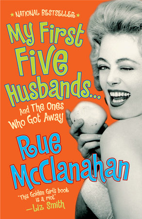 My First Five Husbands...And the Ones Who Got Away by Rue McClanahan