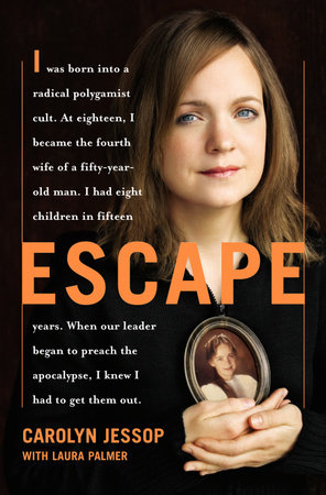 Escape by Carolyn Jessop and Laura Palmer