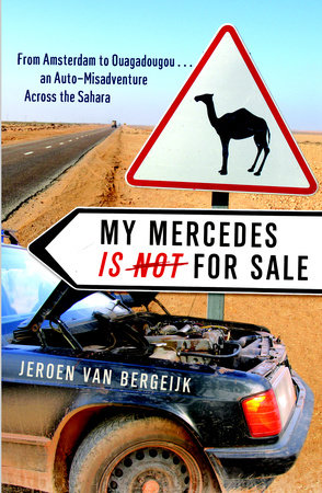 My Mercedes is Not for Sale by Jeroen Van Bergeijk