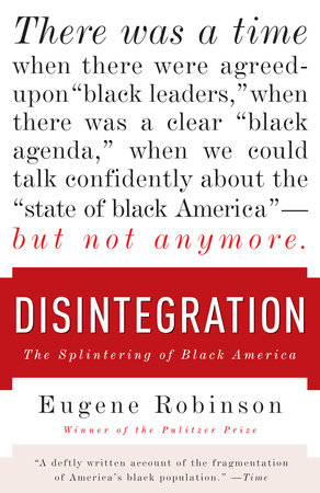 Disintegration by Eugene Robinson
