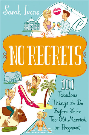 No Regrets by Sarah Ivens