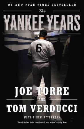 The Yankee Years by Joe Torre and Tom Verducci