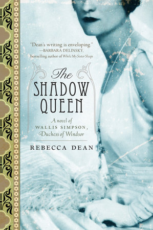 The Shadow Queen by Rebecca Dean