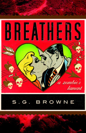 Breathers by S.G. Browne