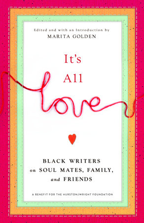 It's All Love by Marita Golden