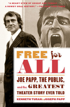Free for All by Kenneth Turan and Joseph Papp