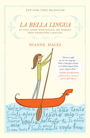 La Bella Lingua by Dianne Hales