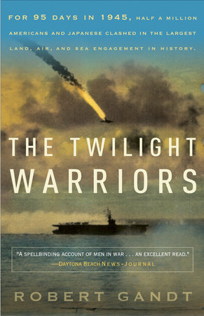 The Twilight Warriors by Robert Gandt