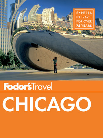 Fodor's Chicago by Fodor's Travel Guides