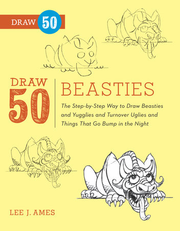 Draw 50 Beasties by Lee J. Ames