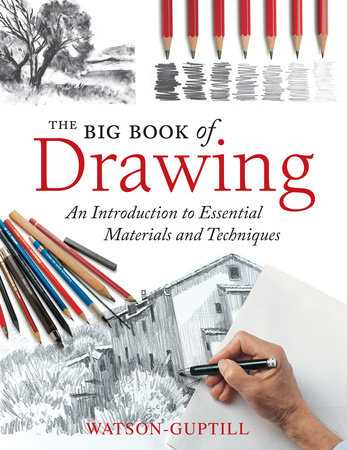 The Big Book of Drawing by Watson-Guptill