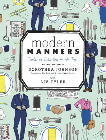 Modern Manners by Dorothea Johnson and Liv Tyler