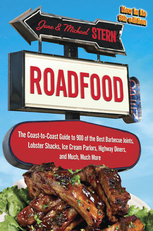Roadfood by Jane Stern and Michael Stern