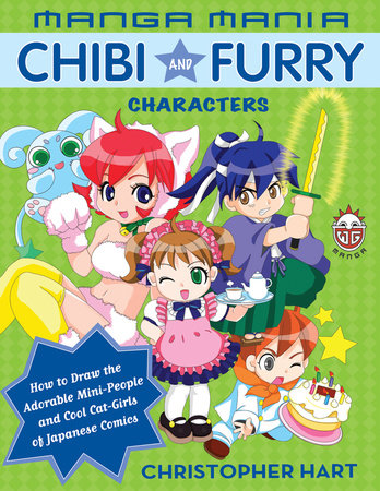 Manga Mania Chibi and Furry Characters by Christopher Hart