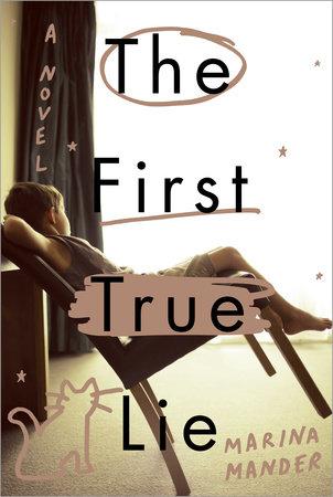 The First True Lie by Marina Mander