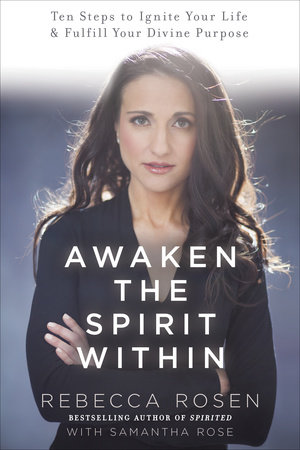 Awaken the Spirit Within by Rebecca Rosen and Samantha Rose