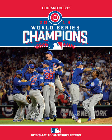2016 World Series Champions - Chicago Cubs by Major League Baseball