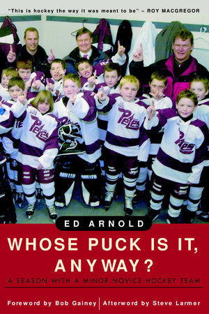 Whose Puck Is It, Anyway? by Ed Arnold
