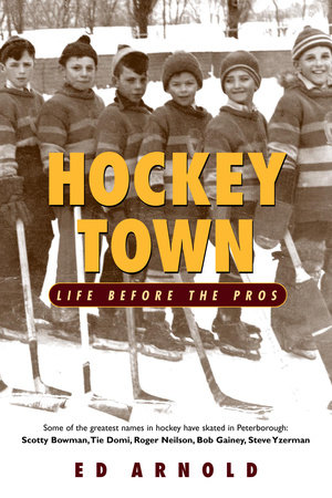 Hockey Town by Ed Arnold