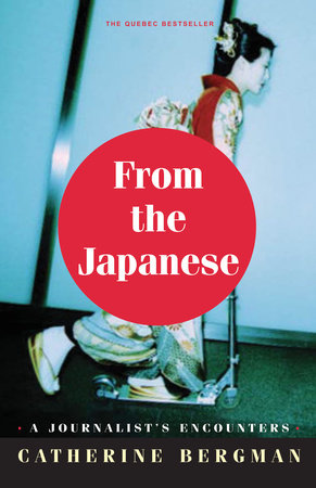 From the Japanese by Catherine Bergman