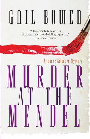Murder at the Mendel by Gail Bowen