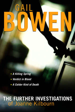 The Further Investigations of Joanne Kilbourn by Gail Bowen
