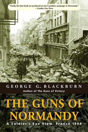 The Guns of Normandy by George Blackburn