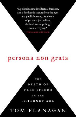 Persona Non Grata by Tom Flanagan