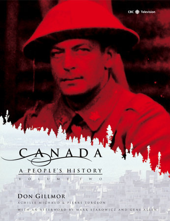 Canada: A People's History Volume 2
