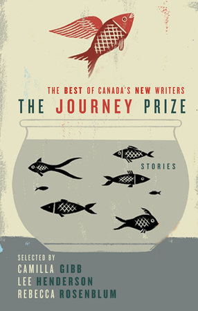 The Journey Prize Stories 21 by Various
