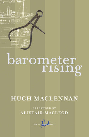 Barometer Rising by Hugh Maclennan
