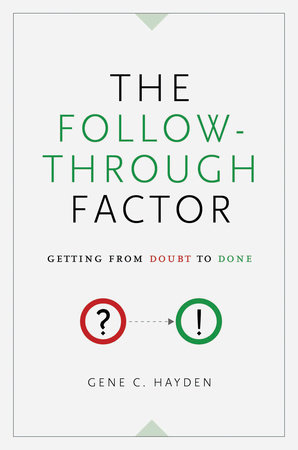 The Follow-Through Factor by Gene C. Hayden