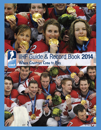 IIHF 2014 Guide and Record Book by IIHF (Int'l Ice Hockey Federation)