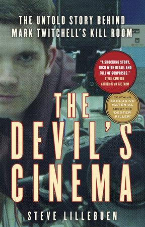 The Devil's Cinema by Steve Lillebuen