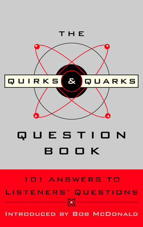 The Quirks & Quarks Question Book by CBC