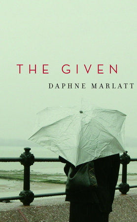 The Given by Daphne Marlatt