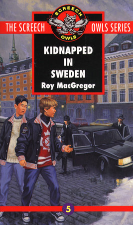 Kidnapped in Sweden (#5) by Roy MacGregor