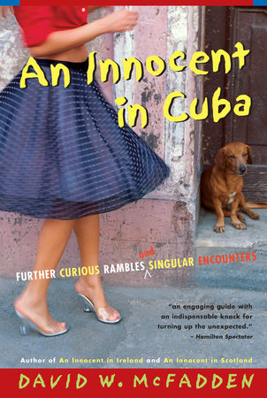 An Innocent in Cuba
