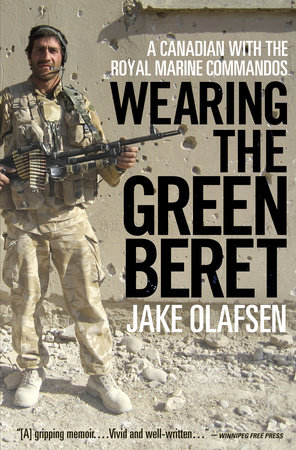 Wearing the Green Beret by Jake Olafsen