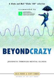 Beyond Crazy