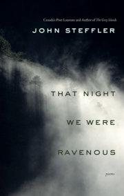 That Night We Were Ravenous